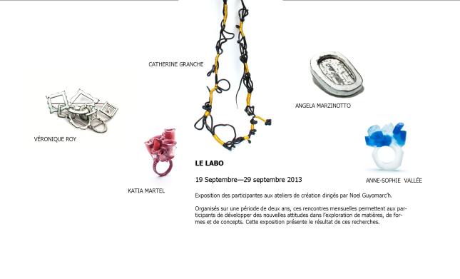 Exposition Le Labo, du 19 au 29 septembre 2013, Galerie Noel Guyomarc'h, Montréal